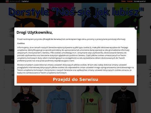 Dorstyle.cupsell.pl koszulki i gadżety z własnym nadrukiem